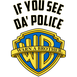 Warn A Brother