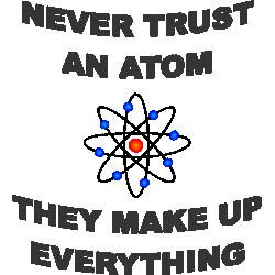 """Cana """"Never trust an atom"""""""