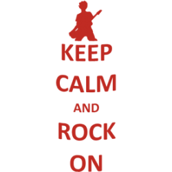 "Cana ""Keep calm and rock on"""