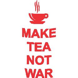 """Cana """"Make Tea Not War"""""""