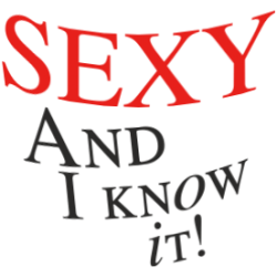 """Cana """"Sexy and I know it!"""""""