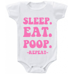 "Body bebelus ""Sleep.Eat.Poop."""
