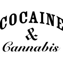 Cocaine & Cannabis