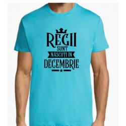 """Tricou """"Regii Sunt Nascuti In Decembrie"""",L, atoll"""