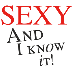 Sexy and I know it