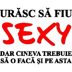 Urasc sa fiu SEXY