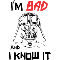 I'm Bad And I Know It
