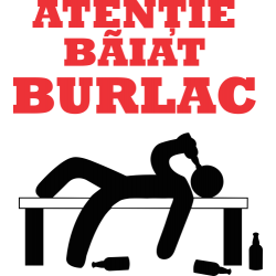Atentie Baiat Burlac