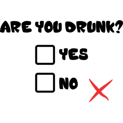 Are You Drunk?