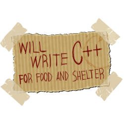 Will write C++ for food and shelter