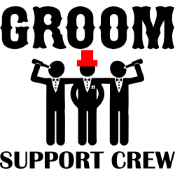 Groom Support Crew