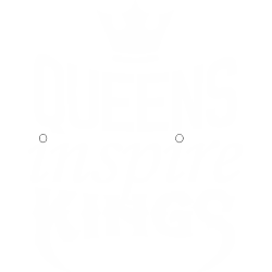 Queens Inspire Kings