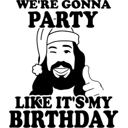 Party Like It's My Birthday