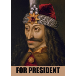 Vlad Tepes For President