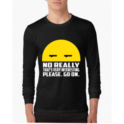 "Bluza barbat ""No really"""