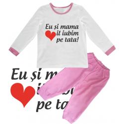 """Pijama copil """"Eu si mama il iubim pe tata"""""""