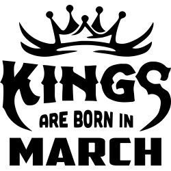 "Cana ""Kings Are Born In March"""