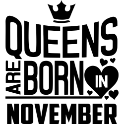 "Cana ""Queens Are Born In November"""