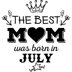 "Cana ""The Best Mom Was Born In July"""