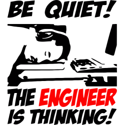 "Cana ""Be Quiet The Engineer Is Thinking"""