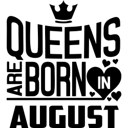 "Cana ""Queens Are Born In August"""