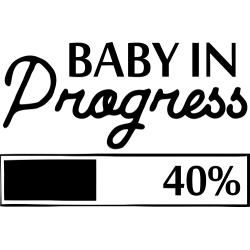 Baby In Progress
