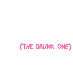 Bridesmaid The Drunk One