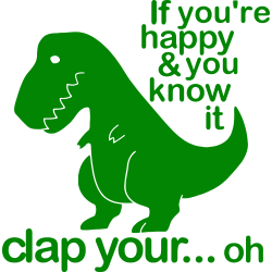T-Rex clap your…