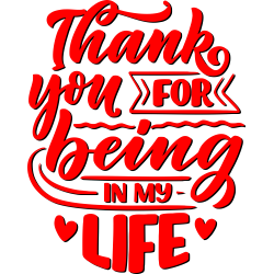 Thank You For Being In My Life