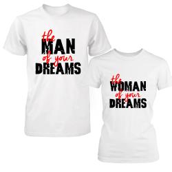 "Set tricouri cupluri ""Man/woman of your dreams"""