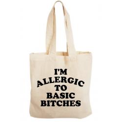 Sacosa bumbac personalizata - Allergic to basic bitches