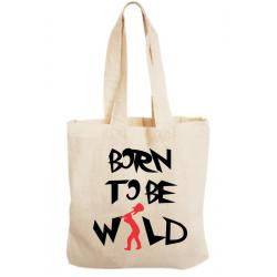Sacosa bumbac personalizata - Born to be wild