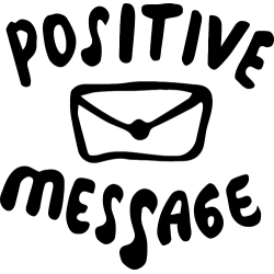 Positive Message