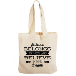 Sacosa bumbac personalizata - Future belongs to those who believe in their dreams