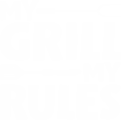 My grill my rules