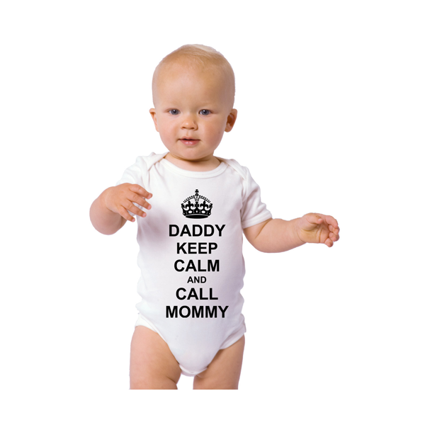 """Body bebelus """"Daddy keep calm and call mommy"""""""